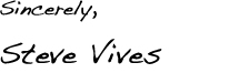Dr. Steve Vives' Signature